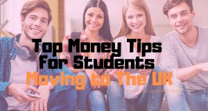 Top Money Tips For Students Moving to The UK
