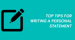 top tips for writing a personal statement