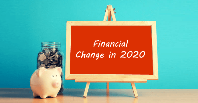 Financial Change in 2020