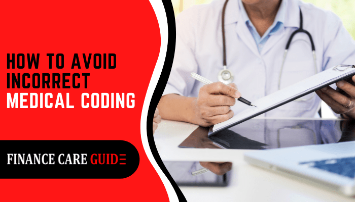 How To Avoid Incorrect Medical Coding