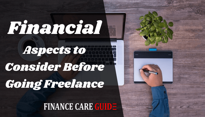 Financial Aspects to Consider Before Going Freelance